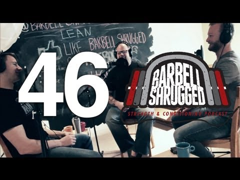 Weight Loss Myths, The Best Methods for Getting Lean for CrossFit Barbell Shrugged EPISODE 46