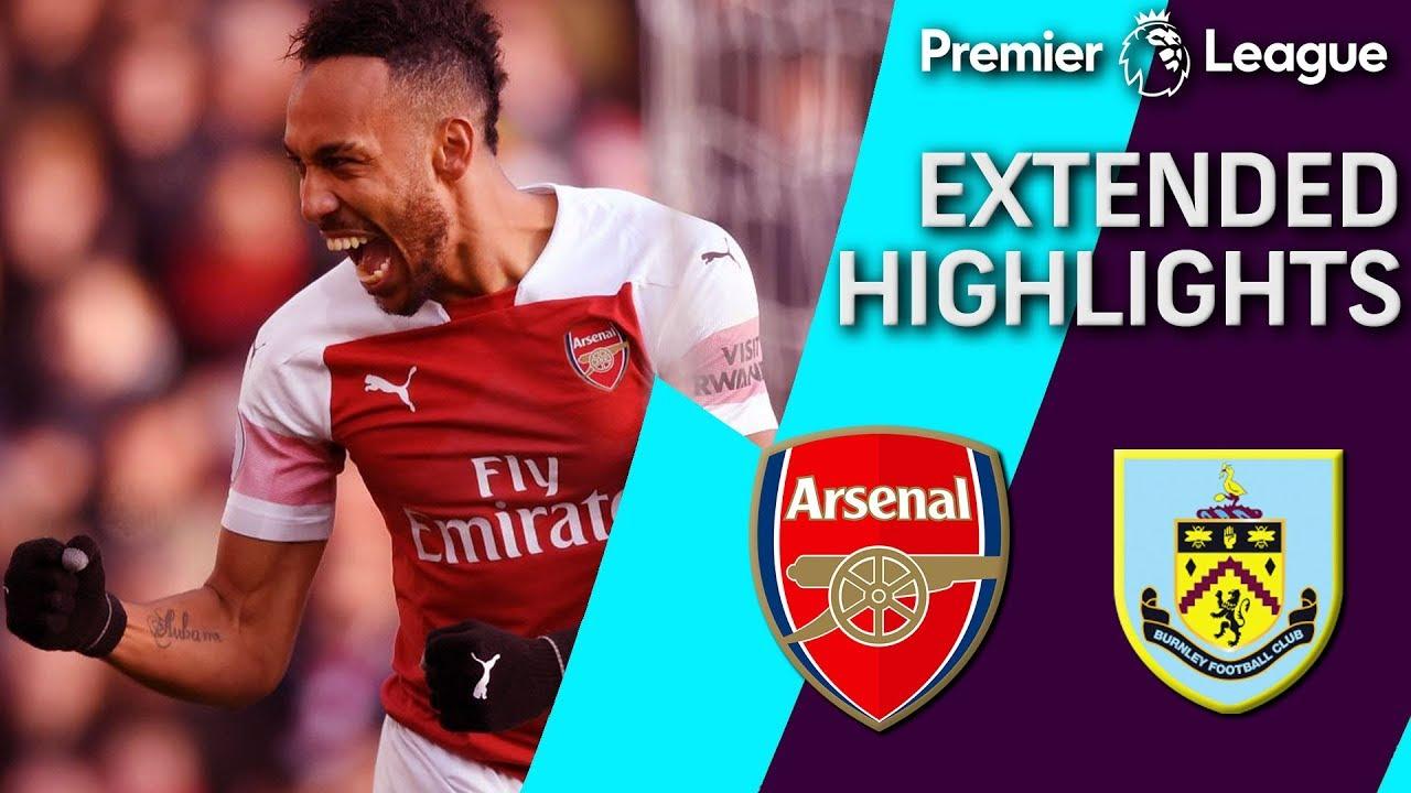 Arsenal v. Burnley | PREMIER LEAGUE EXTENDED HIGHLIGHTS ...