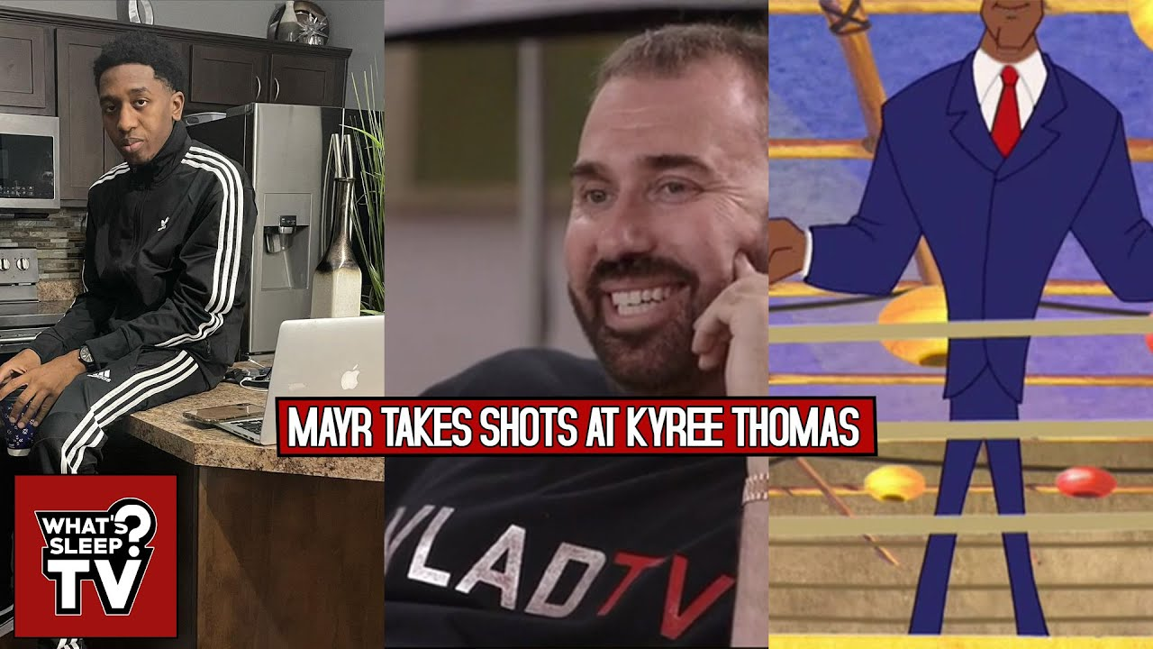 Mayr Calls Kyree Thomas A Wannabe DJ Vlad & Says Kyree Thinks He's Wizard Kelly