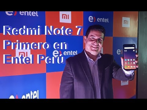 93179943c37 Entel Presenta el Redmi Note 7 de Xiaomi en Perú   Karlos Perú