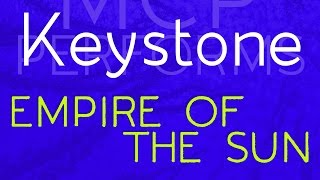 Keystone - Empire of the Sun cover by Molotov Cocktail Piano