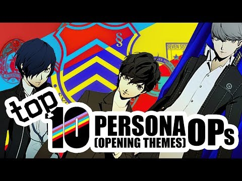 Top 10 Best Persona Openings - What's in an OP?