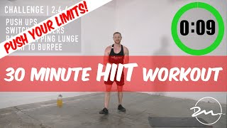 30 MINUTE HIIT WORKOUT | AT HOME BODY WIEGHT | PUSH YOU LIMITS