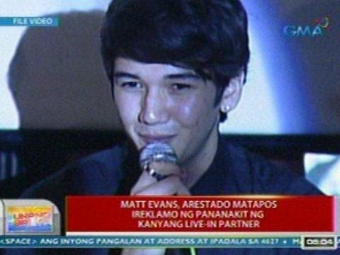 UB: Matt Evans, arestado matapos ireklamo ng pananakit ng kanyang live-in partner