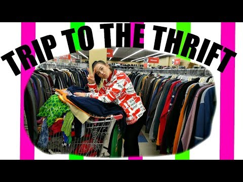 TRIP TO THE THRIFT! YAY