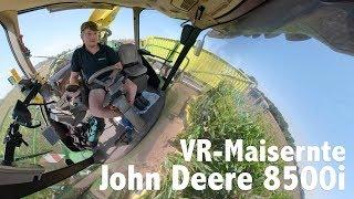 Agrolohn Maisernte mit John Deere 8500i | 360 Grad VR Video