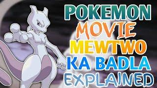 Pokemon Movie Mewtwo Ka Badla Explained