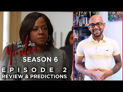 How To Get Away With Murder Season 6 Episode 2 | Review & Predictions