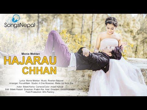 Hajarau Chhan - Monie Moktan | New Nepali Pop Song 2017 / 2074