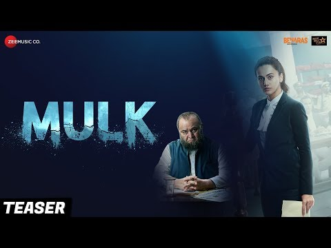 Mulk - Official Teaser