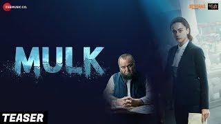 Mulk - Official Teaser