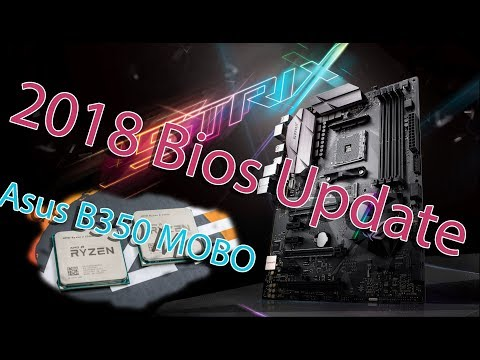 How to update Asus B350 Bios to for the new Ryzen 2 processors.