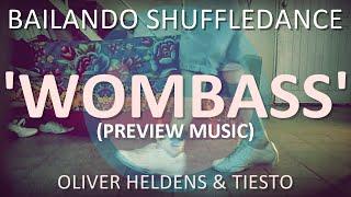 Bailando Shuffle #15 | WOMBASS (de Oliver Heldens & Tiësto) (PREVIEW MUSIC)