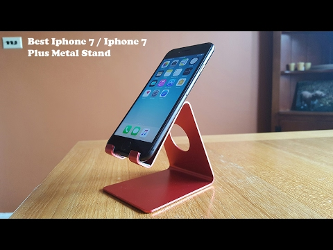 on sale c2170 1be9d Best Iphone 7 / Iphone 7 Plus Stand 2017 - Fliptroniks.com