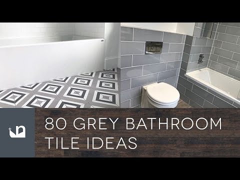 80 Grey Bathroom Tile Ideas