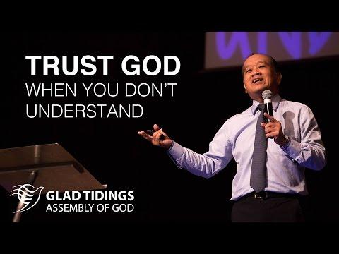 Trust God When You Don't Understand - Rev. Dr. Vincent Leoh | 30 APRIL 2017