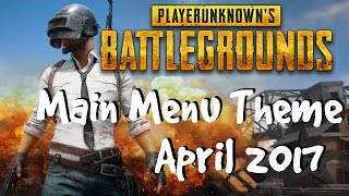 Playerunknown 39 s Battlegrounds Main Menu Theme April 2017