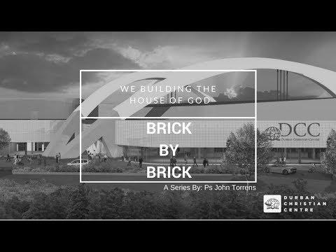 Brick By Brick - Part 1 | Pastor John Torrens