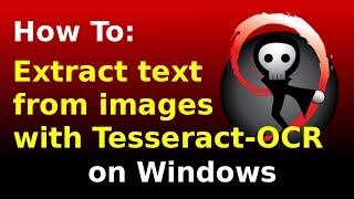 Extract text from images with Tesseract OCR on Windows