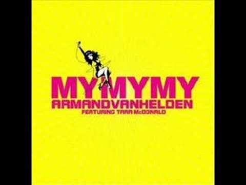 Клип Armand Van Helden - My My My (Stonebridge Remix)
