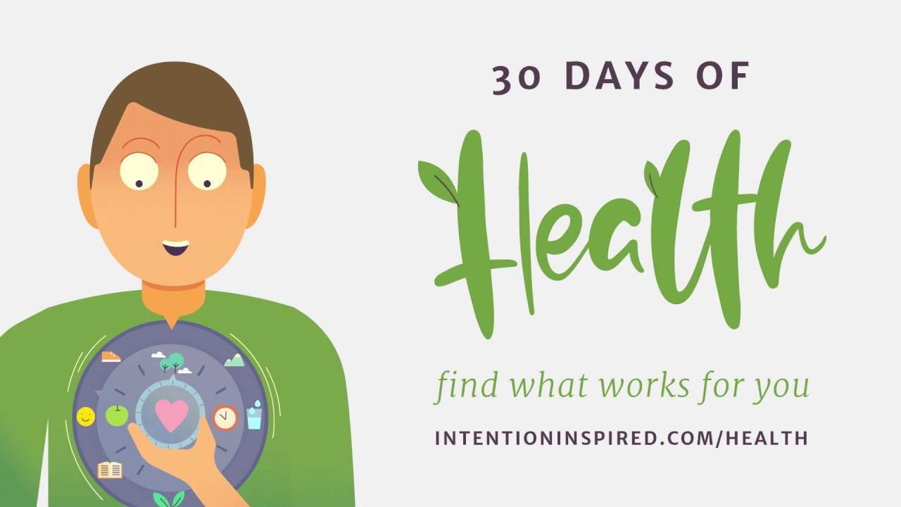 30 Days of Health with Intention Inspired … CHALLENGE ACCEPTED ...