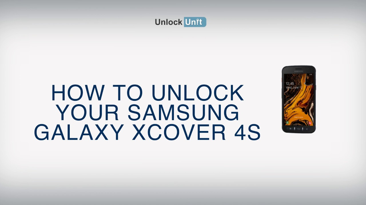 HOW TO UNLOCK Samsung Galaxy Xcover 4S