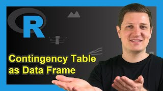Convert Table to Data Frame in R (Example) | Contingency / Cross Tabulation | as.data.frame.matrix