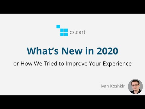 CS-Cart in 2020—How We Improved Your Experience