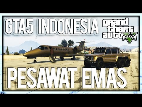 GTA 5 Online INDONESIA - PESAWAT LUXOR EMAS GOLD ! Funny Moment, Random Moment