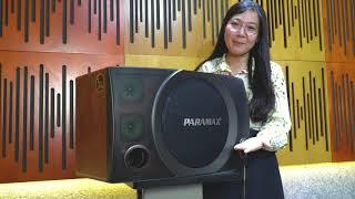 Dàn karaoke cao cấp PARAMAX phân phối tại TTMS Nguyễn Kim | Trải nghiệm ca hát đỉnh cao