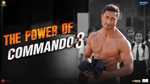COMMANDO 3   The Power of Commando 3   Vidyut, Adah, Angira, Gulshan   Vipul Amrutlal Shah