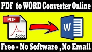 Pdf to Word converter Online free - Convert Pdf to Word file Online
