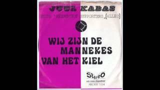 Juul Kabas - Wij zijn de mannekes van het kiel