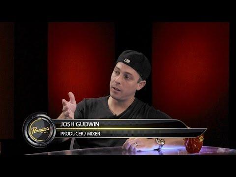 Engineer/Producer Josh Gudwin – Pensado's Place #241