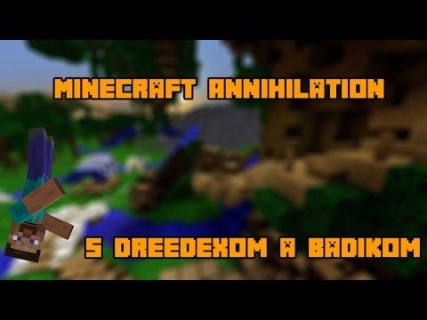 [HSP] Minecraft annihilation /BadikSK Dreedex