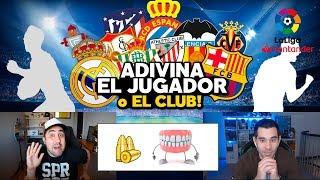 ADIVINA EL JUGADOR DE FÚTBOL O CLUB DEL FÚTBOL ESPAÑOL
