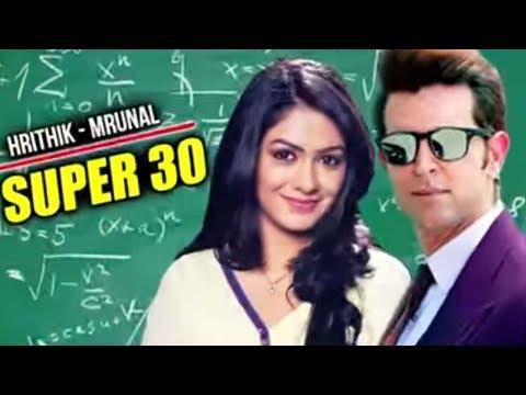 Hrithik च्या Super 30 मध्ये दिसणार मराठ मोळी अभिनेत्री | Upcoming Marathi Movie