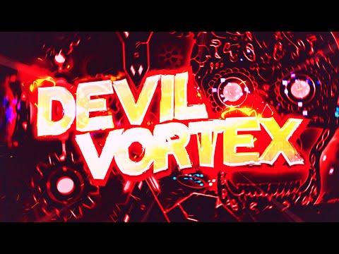 """""""DEVIL VORTEX"""" 100%!! COMPLETE (EXTREME DEMON!!) - by Rustam (Verified by ToshDeluxe) [On Stream]"""
