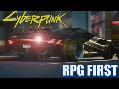 CYBERPUNK 2077 NEWS: RPG First Before Anything Else|2019