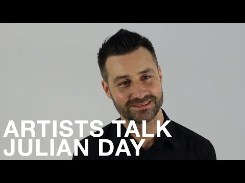 Artists Talk: Julian Day