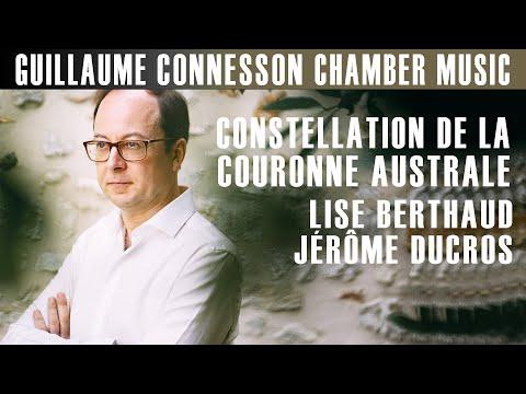 Connesson | Constellation de la Couronne Australe | Lise Berthaud · Jérôme Ducros
