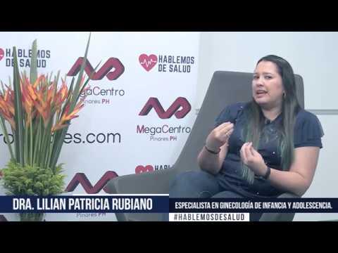 Hablemos de Salud  /Dra.  Lilian Patricia Rubiano