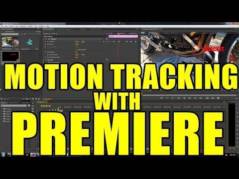 Motion Tracking With Adobe Premiere CS6 CS5 CS4 CS3