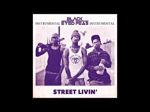 Black Eyed Peas - Street Livin' (instrumental) [Reprod. Pendo46]