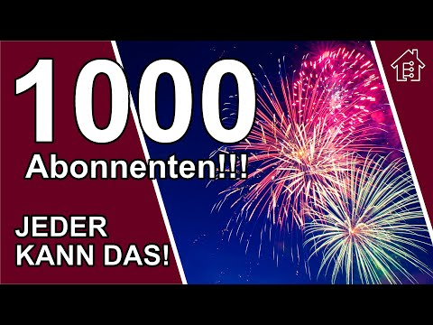 1000-abonnenten---vielen-dank!!!