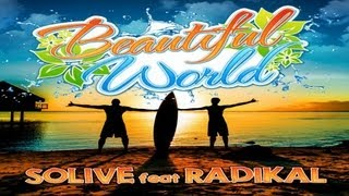 Solive feat Radikal - Beautiful world