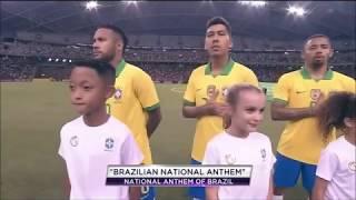 Anthem of Brazil and Senegal (Friendly match)