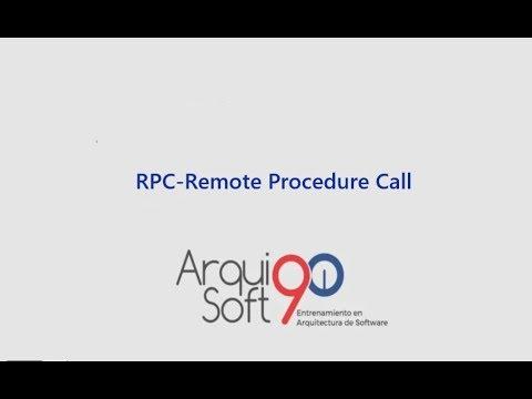 Arquisoft90 | Parte 29 - Arquitectura de Software - Remote Procedure Call - RPC