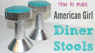 How to make American Girl Diner Stools ~ Part 6 ~