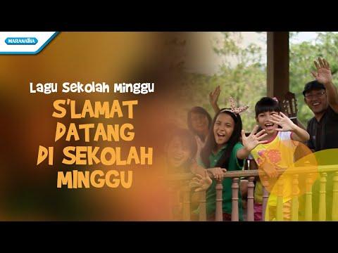 Lagu Sekolah Minggu/Selamat Datang Di Sekolah Minggu - Karen Lontoh (Video)